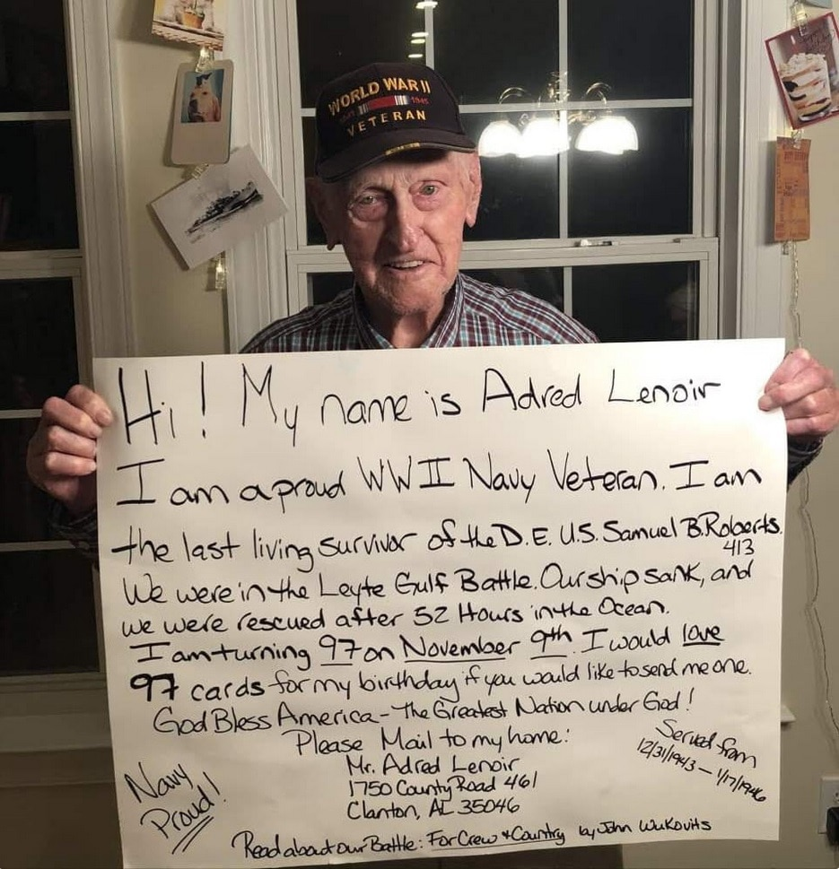 Image depicts Adred Lenoir in 2020, the last living survivor of the USS Samuel B. Roberts requesting cards for his 97th birthday.