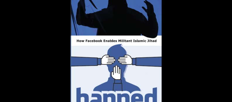 Review – Banned: How Facebook Enables Militant Islamic Jihad