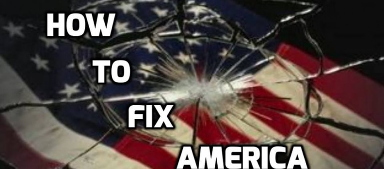 5 Steps to Fixing America